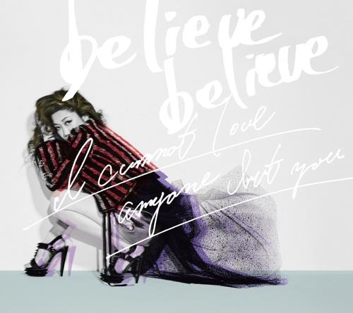 JUJU believe believe / あなた以外誰も愛せない