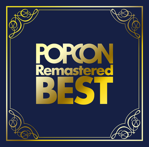 『POPCON Remastered BEST』【Blu-spec CD2】
