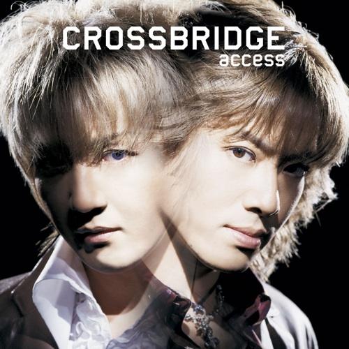 access / CROSSBRIDGE