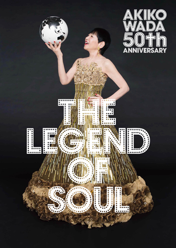 和田アキ子 / THE LEGEND OF SOUL