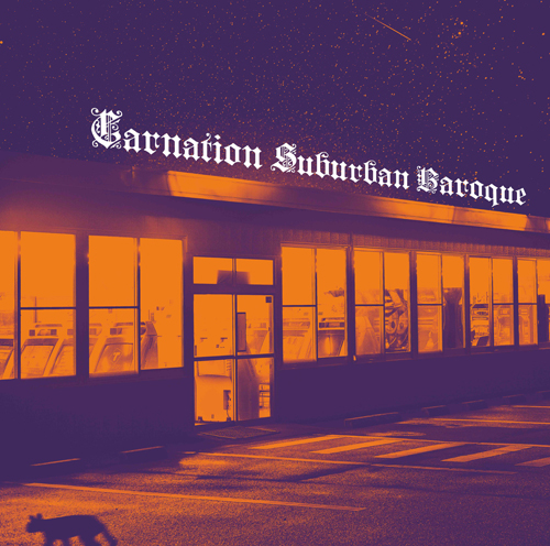 カーネーション / Suburban Baroque
