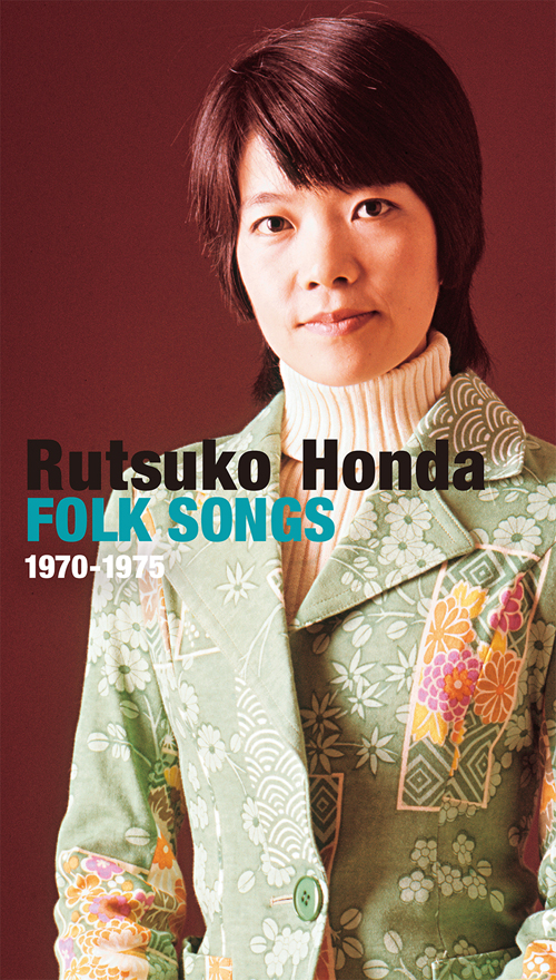 本田路津子 / Rutsuko Honda FOLK SONGS 1970-1975