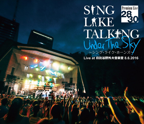 SING LIKE TALKING / SING LIKE TALKING Premium Live at 日比谷野外大音楽堂 8.6.2016