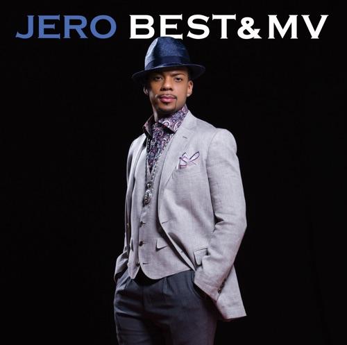 ジェロ / BEST&MV