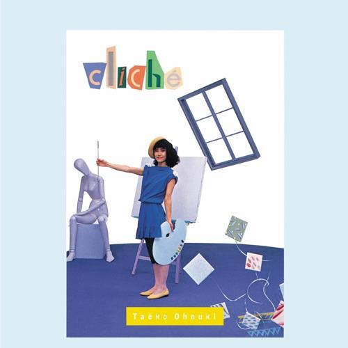 大貫妙子 / アナログ盤/完全生産限定盤 Cliché(クリシェ)