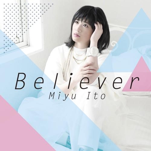 伊藤美裕 / Believer