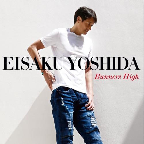 吉田栄作 / Runners High
