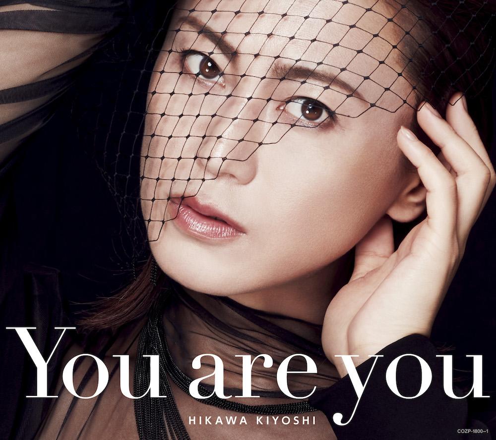 氷川きよし / 『You are you』Aタイプ 初回完全限定スペシャル盤