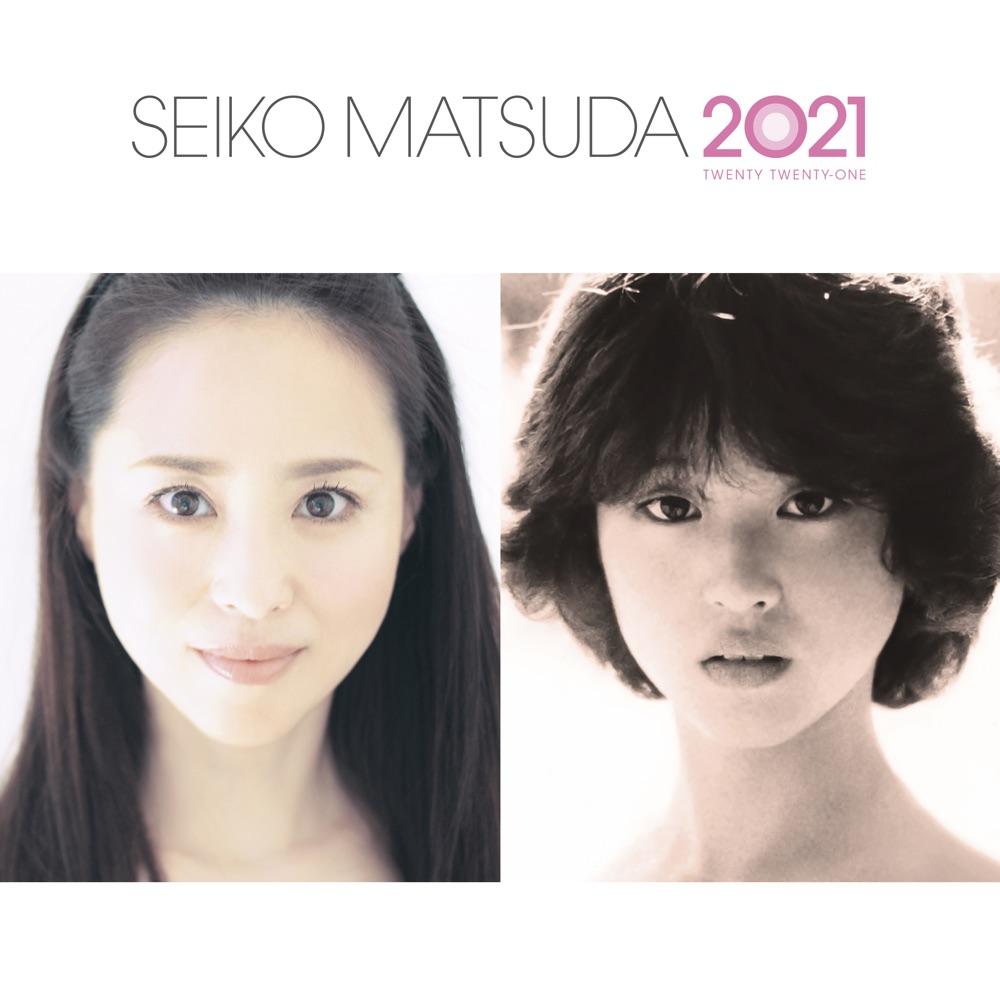 松田聖子 / SEIKO MATSUDA 2021 通常盤